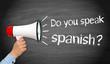 Do you speak spanish ?