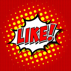 LIKE ! Comic Speech Bubble, Cartoon.