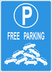 Deficit of parking space: mock free parking sign