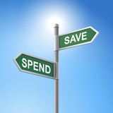 3d road sign saying spend and save poster