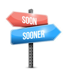 soon sooner sign illustration design