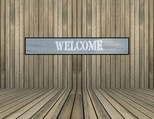 welcome sign on old wood wall
