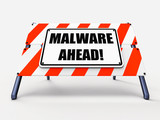 Malware Ahead Refers to Malicious Danger for Computer Future poster