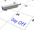 Day Off Calendar Means Work Leave And Holiday