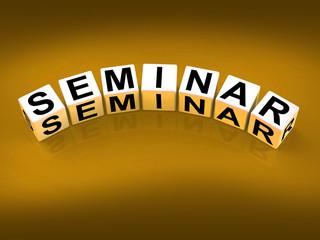 Seminar Blocks Represent a Convention Symposium or Workshop