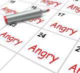 Angry Calendar Means Fury Rage And Resentment poster