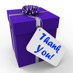 Thank You Gift Means Grateful And Appreciative