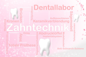 Zahntechnik und Dentallabor in Wort und Schrift