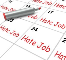 Hate Job Calendar Means Miserable At Work