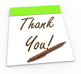 Thank You Notepad Means Gratitude And Appreciation