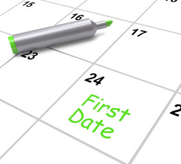 First Date Calendar Shows Seeing Somebody And Romance