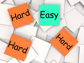 Easy Hard Post-It Notes Mean Simple Or Tough