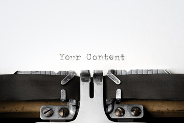 """Your Content"" written on an old typewriter"