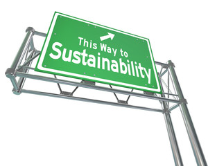 This Way to Sustainability Freeway Sign Renewable Resources Viab