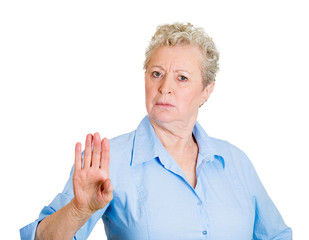 enough ! Upset senior elderly woman asking to stop it