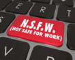 Постер, плакат: NSFW Not Safe For Work Computer Keyboard Key Inappropriate Conte
