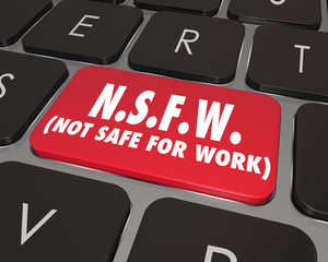 NSFW Not Safe For Work Computer Keyboard Key Inappropriate Conte