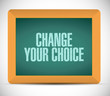 change your choice message illustration