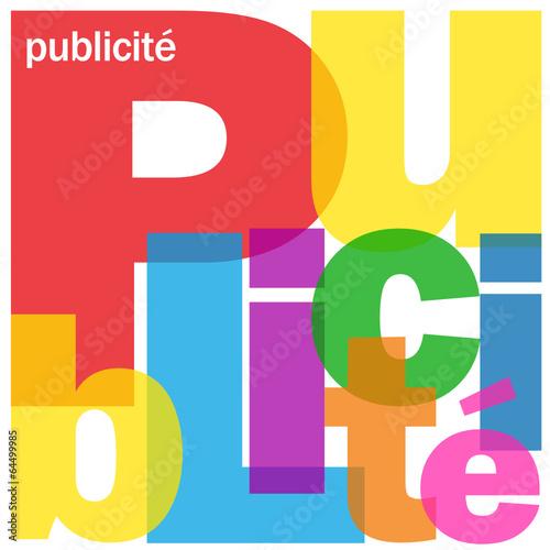 """""""PUBLICITE"""" (stratégie communication marketing business clients)"""