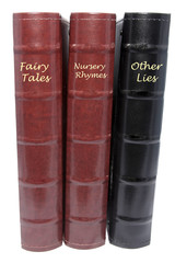Fairy Tales, Nursery Rhymes and Other Lies