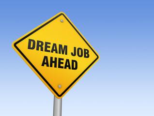 dream job ahead