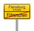 Flensburg 8 Punkte = Führerscheinentzug