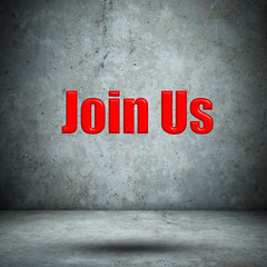 Join Us concrete wall