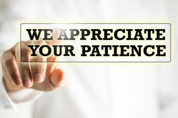 We appreciate your patience