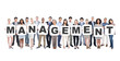 Group of Diverse People Holding Word Management