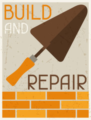 Build and repair. Retro poster in flat design style.
