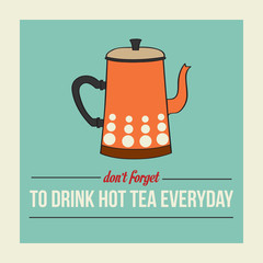 retro poster with kettle and message