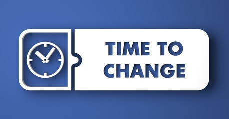 Time to Change on Blue in Flat Design.