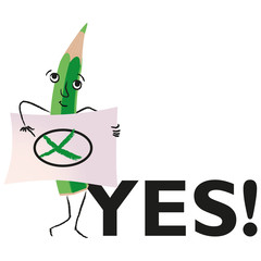 pencil figure,crossing out, green,voting,saying yes,