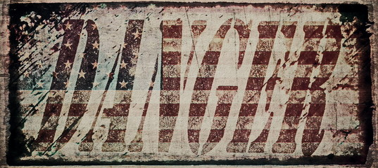 concepts danger and old grunge USA flag background