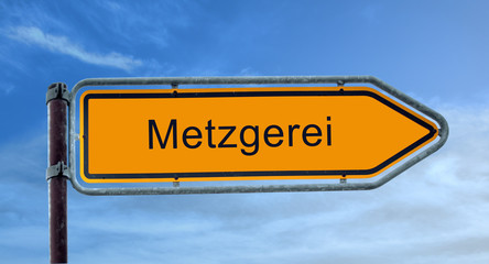 Strassenshcild 8 - Metzgerei