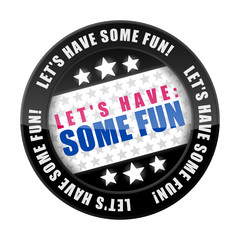 button 201405 let's have some fun I