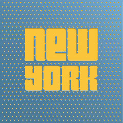 Poster with text  New York