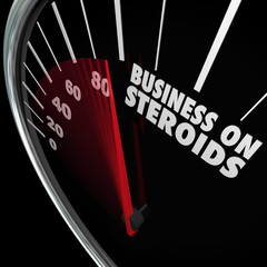 Business on Steroids Increase Growth Improved Results Speedomete