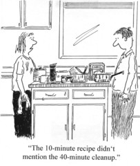 """The 10-minute recipe... 40-minute cleanup."""