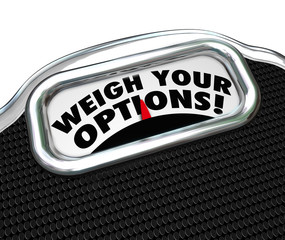 Weigh Your Options Words Scale Choose Best Choice
