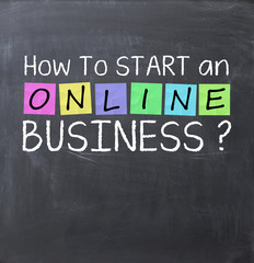 How to start an online business text on a blackboard