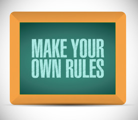 make your own rules sign message illustration