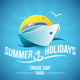 summer holidays , cruise ship travel