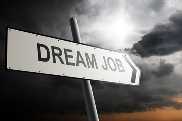Dream Job direction. Traffic sign.