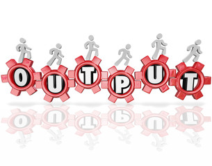 Output Word Gears People Working Productivity Results