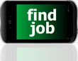 smartphone with word find job on display, business concept