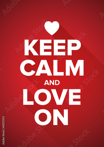 Keep calm and love on Plakát