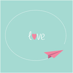 Pink origami paper plane. Round dash frame in the sky. Love card