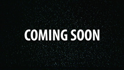 Coming soon title on tv noise background, 1920x1080, full hd