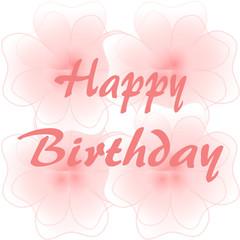 Happy Birthday auf großen rosa Blüten